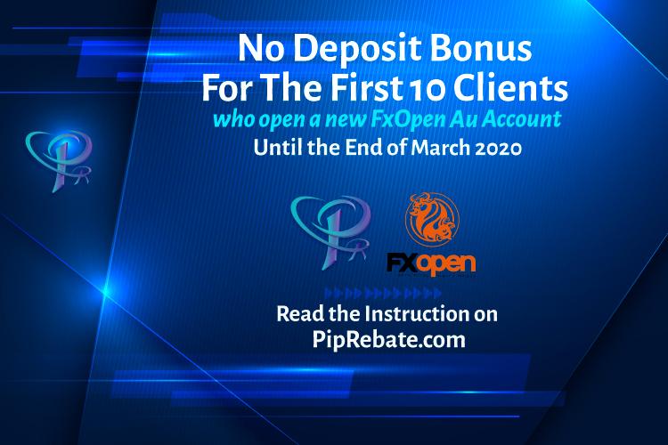 FxOpen AU 10 USD No Deposit Bonus | Forex Rebates, PipRebate